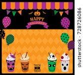 happy halloween drinks design...   Shutterstock .eps vector #728726086