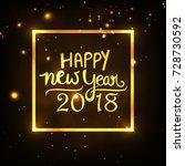 happy new year  wallpaper... | Shutterstock .eps vector #728730592