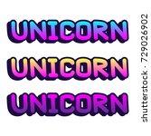 "the inscription ""unicorn"" on a... | Shutterstock .eps vector #729026902"