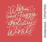 warm and fuzzy holiday wishes.... | Shutterstock .eps vector #729107032