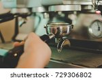 close up of barista making... | Shutterstock . vector #729306802