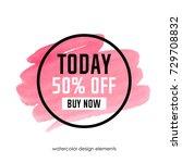 watercolor sale banner. buy now. | Shutterstock .eps vector #729708832