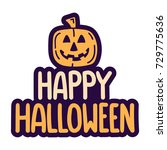 happy halloween. vector hand... | Shutterstock .eps vector #729775636