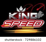king speed concept vector | Shutterstock .eps vector #729886102