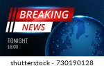 breaking news live background... | Shutterstock .eps vector #730190128