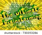 the ultimate brainstorming  ... | Shutterstock .eps vector #730353286