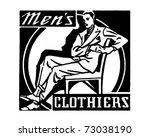 men's clothiers   retro ad art... | Shutterstock .eps vector #73038190