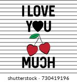 i love you cherry much fashion... | Shutterstock .eps vector #730419196