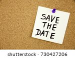 save the date on cork board... | Shutterstock . vector #730427206