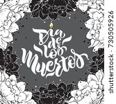 day of the dead vector... | Shutterstock .eps vector #730505926
