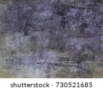 grunge background  dirty surface | Shutterstock . vector #730521685