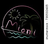 neon light banner. miami sign... | Shutterstock .eps vector #730532605