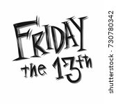 friday the 13th handwriting... | Shutterstock .eps vector #730780342