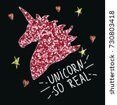 unicorn with slogan. fashion... | Shutterstock .eps vector #730803418