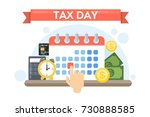 tax day holiday. time for... | Shutterstock .eps vector #730888585