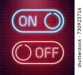 on and off lamp neon light... | Shutterstock .eps vector #730925716