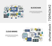 set blockchain and mining... | Shutterstock .eps vector #730963642