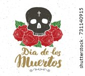 day of the dead  lettering... | Shutterstock .eps vector #731140915