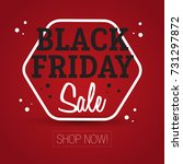 black friday sale   shop now | Shutterstock .eps vector #731297872