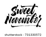 sweet november. hand written... | Shutterstock .eps vector #731330572