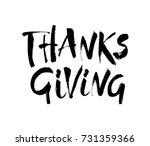 vector thanksgiving lettering... | Shutterstock .eps vector #731359366
