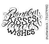 pumpkin kisses harwest wishes.... | Shutterstock .eps vector #731379982