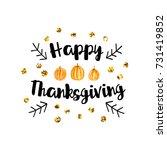 vector happy thanksgiving day... | Shutterstock .eps vector #731419852
