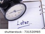 procrastination and urgency... | Shutterstock . vector #731520985