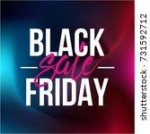 abstract vector black friday...   Shutterstock .eps vector #731592712