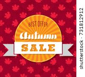 autumn sale calligraphic logo... | Shutterstock .eps vector #731812912
