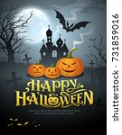 vector happy halloween pumpkin... | Shutterstock .eps vector #731859016