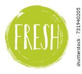 fresh label vector  painted... | Shutterstock .eps vector #731940205