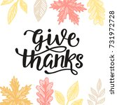 give thanks  thanksgiving day... | Shutterstock . vector #731972728