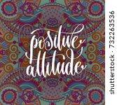 positive attitude hand... | Shutterstock . vector #732263536