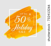 holiday sale up to 50  sign... | Shutterstock .eps vector #732413266