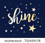shine slogan and star pattern... | Shutterstock .eps vector #732459178