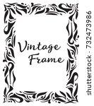 decorative vintage frame.... | Shutterstock .eps vector #732473986