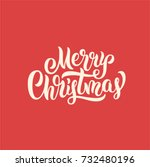 merry christmas lettering text. ... | Shutterstock .eps vector #732480196