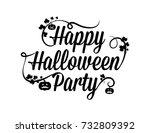 happy halloween party... | Shutterstock .eps vector #732809392
