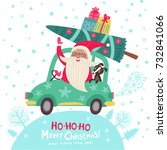 christmas card. santa claus is... | Shutterstock .eps vector #732841066