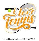 i love tennis custom lettering... | Shutterstock .eps vector #732852916