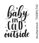 baby its cold outside romantic... | Shutterstock .eps vector #732891742