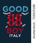 italy good boy t shirt print... | Shutterstock .eps vector #733025188