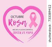 spanish language  octubre rosa... | Shutterstock .eps vector #733389412