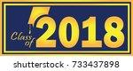 class of 2018 graduation banner ... | Shutterstock .eps vector #733437898