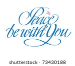 peace be with you hand lettering | Shutterstock .eps vector #73430188