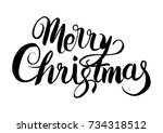 merry christmas xmas hand drawn ... | Shutterstock .eps vector #734318512