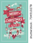 merry christmas and happy new... | Shutterstock .eps vector #734513278