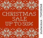 knitted christmas sale template ... | Shutterstock .eps vector #734538568