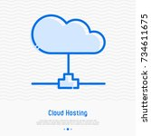 cloud hosting thin line icon.... | Shutterstock .eps vector #734611675